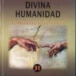 DIVINA HUMANIDAD. La experiencia religiosa en un mundo y tiempo nuevo