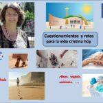 Cuestionamientos y retos para la vida cristiana hoy